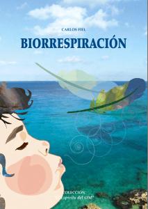 Biorespiracíon, Libro de Carlos Fiel - Yoga Sadhana